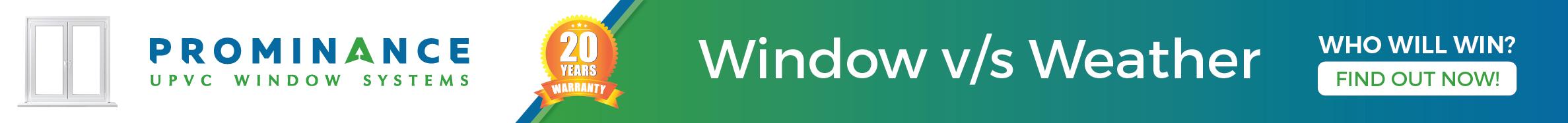 Prominance Windows